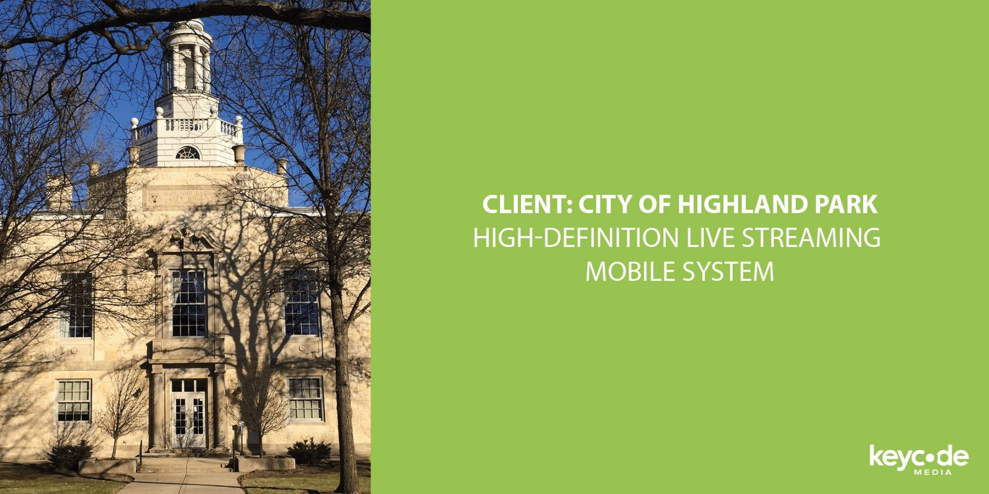 City-of-Highland-Park-High-Definition-Live-Streaming-Mobile-System