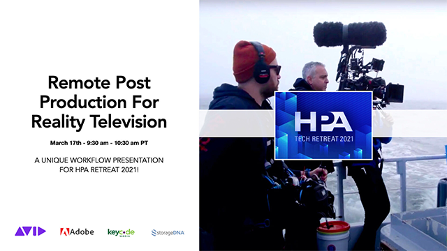 Remote Post Production For Reality Television (HPA Retreat 2021)