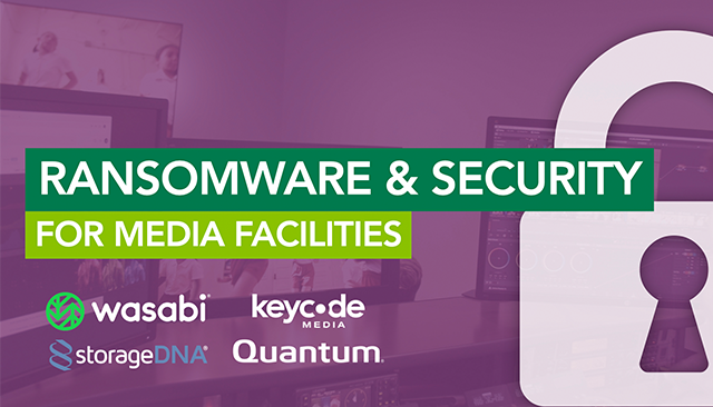 Ransomware & Security For Media Facilities