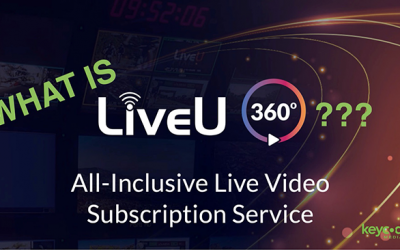 What is LiveU 360°? All-Inclusive Live Video Subscription Service